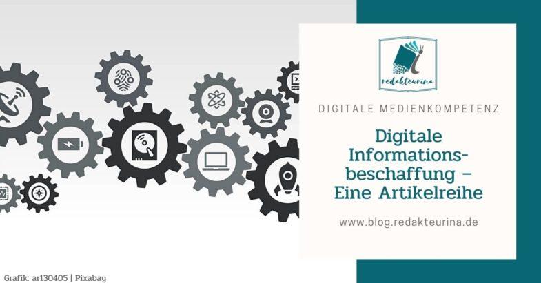 Beitragsbild Redakteurina Digitale Informationsbeschaffung - Eine Artikelreihe