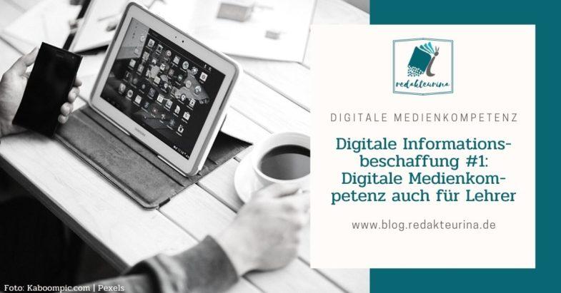Beitragsbild Redakteurina Digitale Informationsbeschaffung Teil 1 Medienkompetenz bei Lehrern