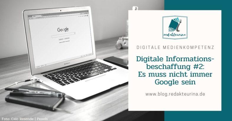 Beitragsbild Redakteurina Digitale Informationsbeschaffung Teil 2 Es muss nicht immer Google sein