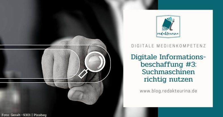Beitragsbild Redakteurina Digitale Informationsbeschaffung Teil 3 Suchmaschinen richtig nutzen