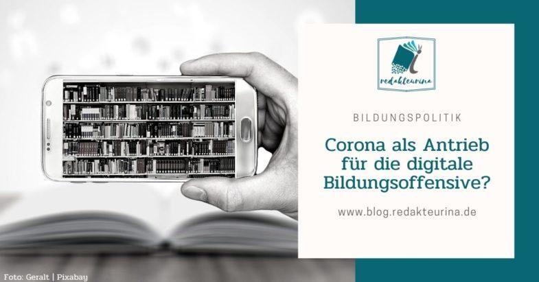 Beitragsbild Redakteurina Corona als Antrieb für die digitale Bildungsoffensive